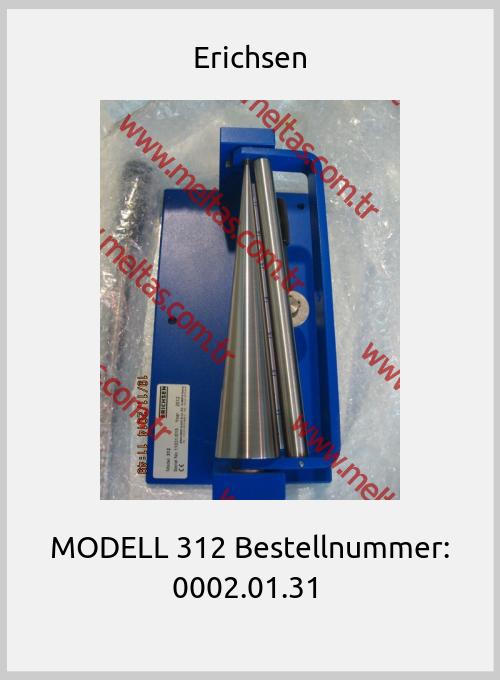 Erichsen - MODELL 312 Bestellnummer: 0002.01.31