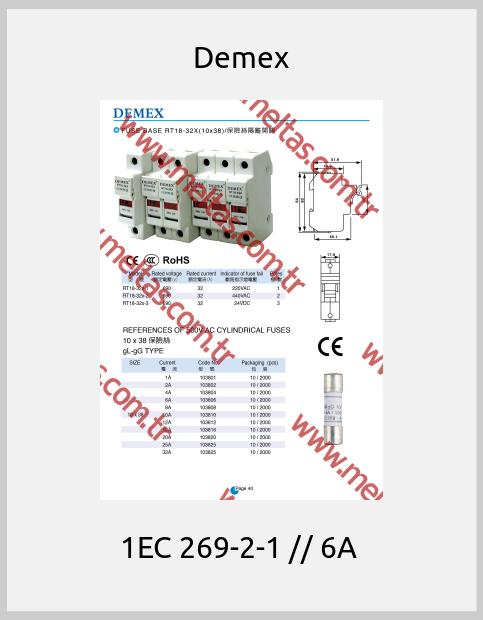 Demex - 1EC 269-2-1 // 6A