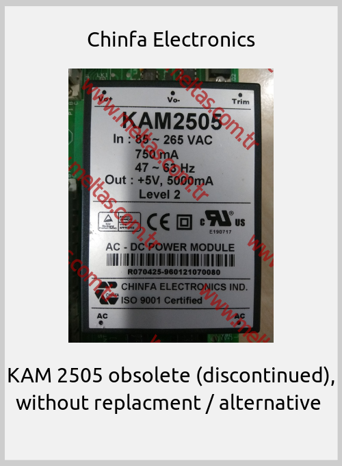 Chinfa Electronics - KAM 2505 obsolete (discontinued), without replacment / alternative