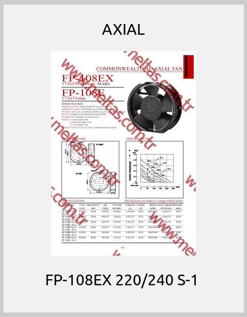 AXIAL -  FP-108EX 220/240 S-1