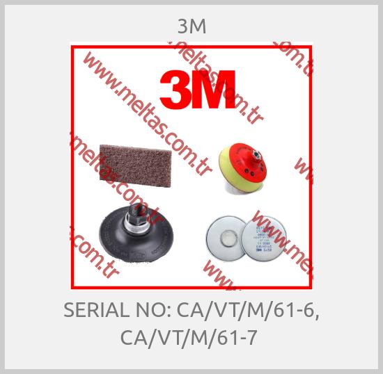 3M-SERIAL NO: CA/VT/M/61-6, CA/VT/M/61-7