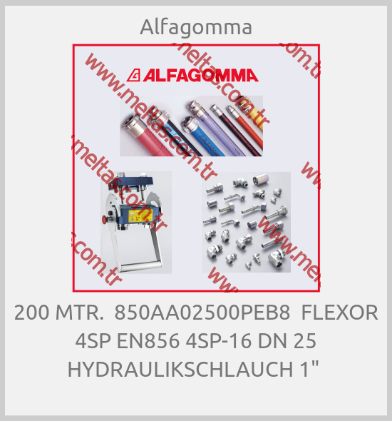 "Alfagomma - 200 MTR.  850AA02500PEB8  FLEXOR 4SP EN856 4SP-16 DN 25 HYDRAULIKSCHLAUCH 1"""